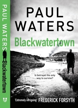 Blackwatertown by Paul Waters